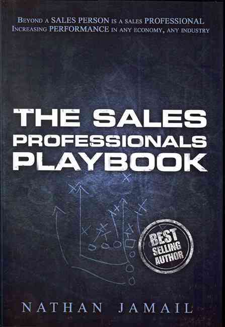 The Sales Professional Playbook By Jamail, Nathan